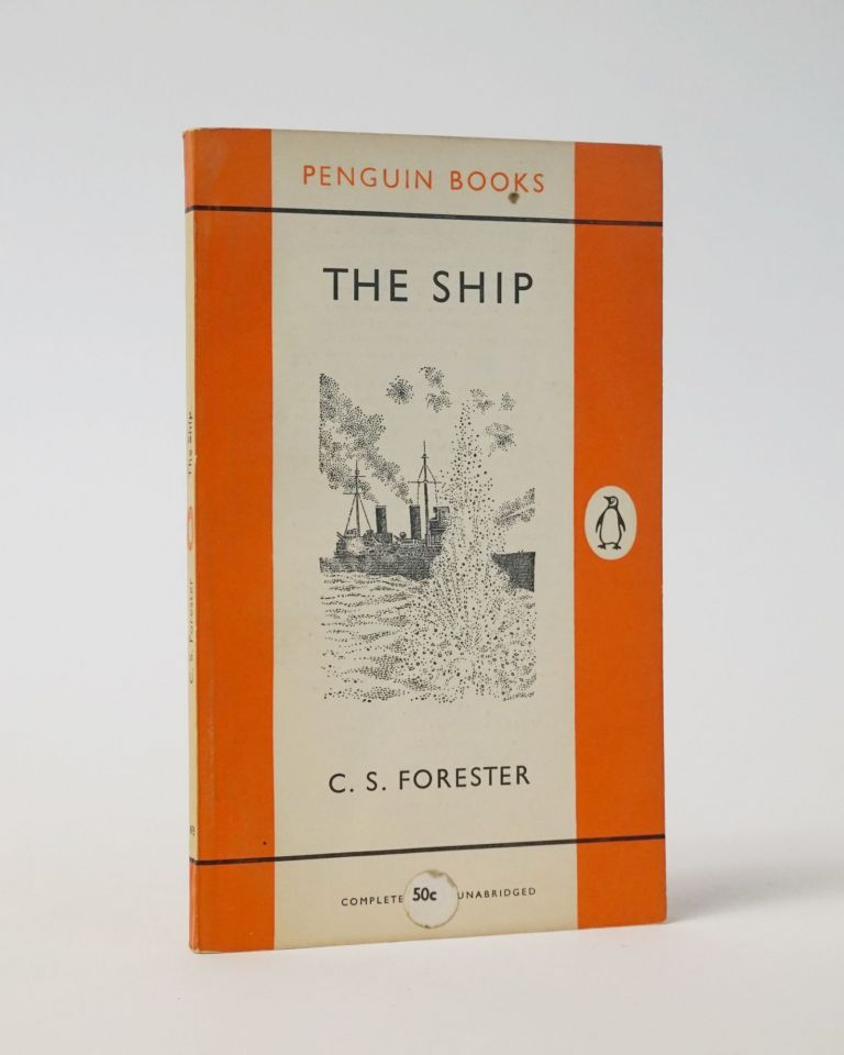 The Ship. C. S. Forester.
