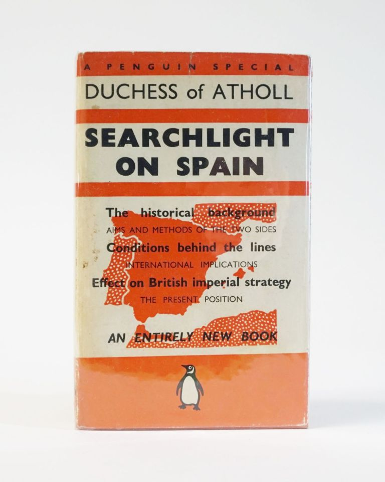 Searchlight on Spain. Duchess of Atholl.