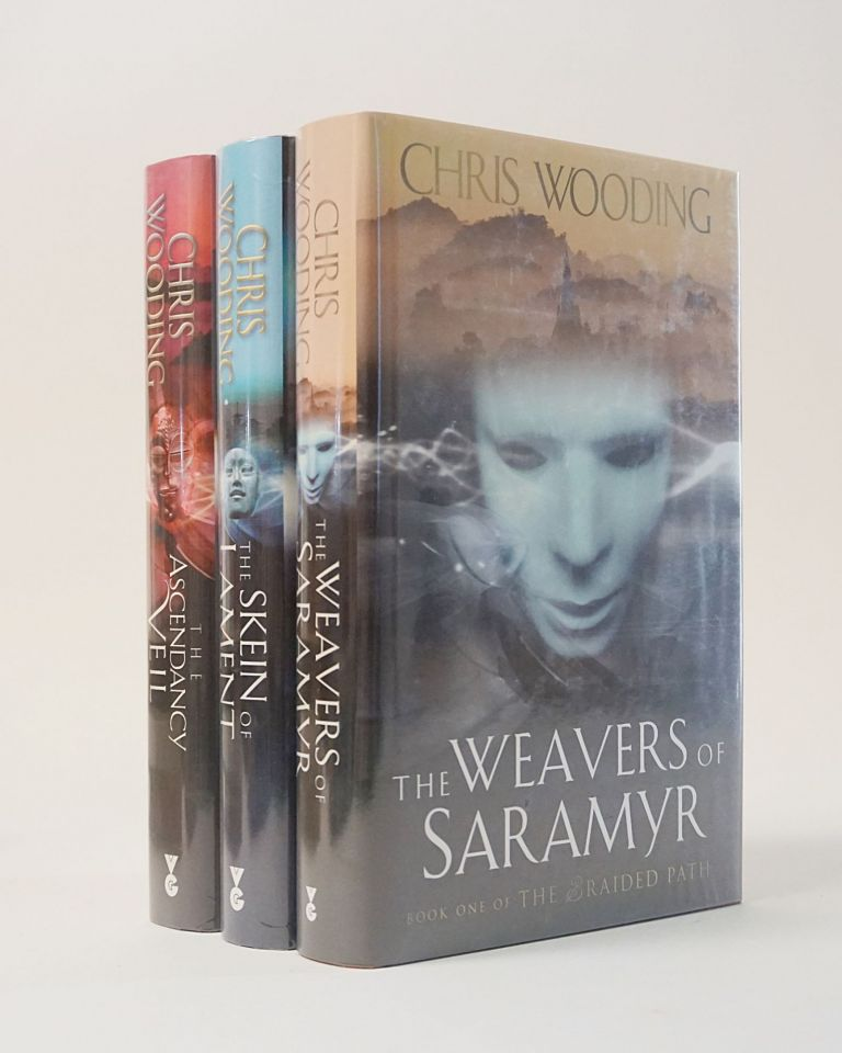 The Braided Path. The Weavers of Saramyr; The Skein of Lament; The Ascendancy Veil (3 Volumes Signed). Chris Wooding.