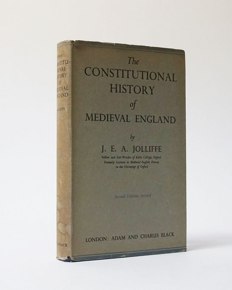 The Constitutional History of Medieval England. J. E. A. Jolliffe.