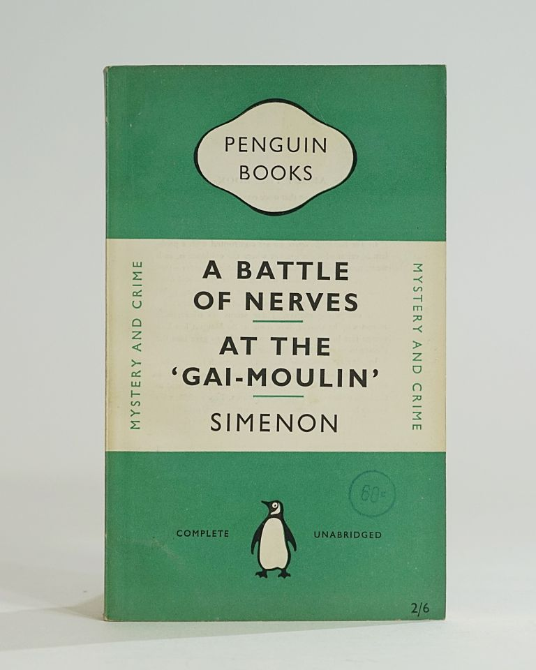A Battle of Nerves [with] At the Gai Moulin. Georges Simenon.