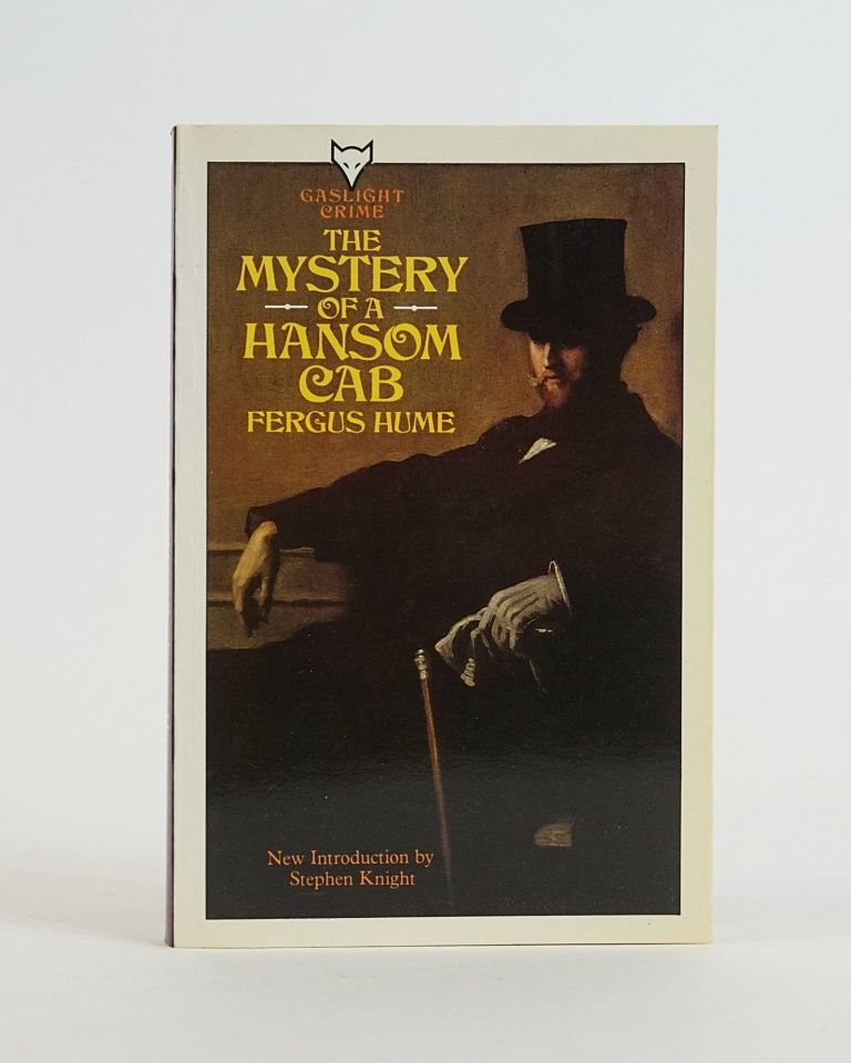 The Mystery of a Hansom Cab (Gaslight Crime). FERGUS HUME.