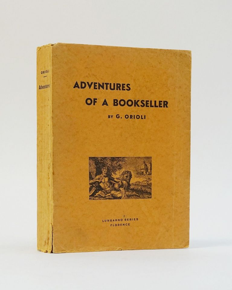 Adventures of a Bookseller. Guiseppe Orioli.
