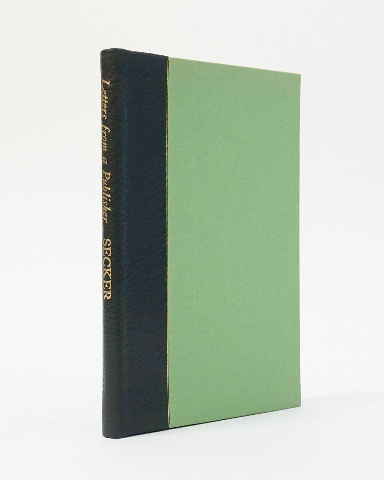Letters from a Publisher: Martin Secker to D.H.Lawrence & Others, 1911-1929. Martin Secker, D H. Lawrence.