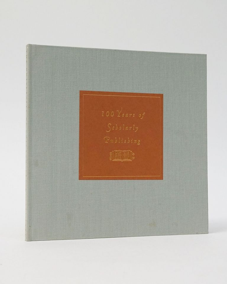 The University of Chicago Press: 100 Years of Scholarly Publishing, Souvenir of the Celebration on June 20th 1992