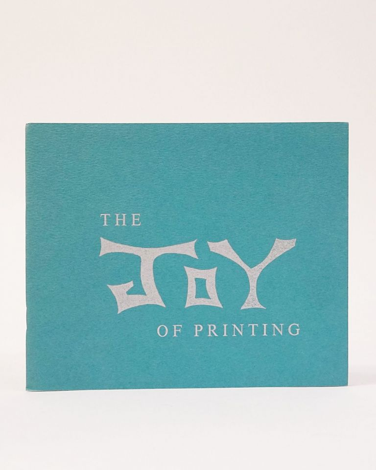The Joy of Printing. MARK TWAIN.