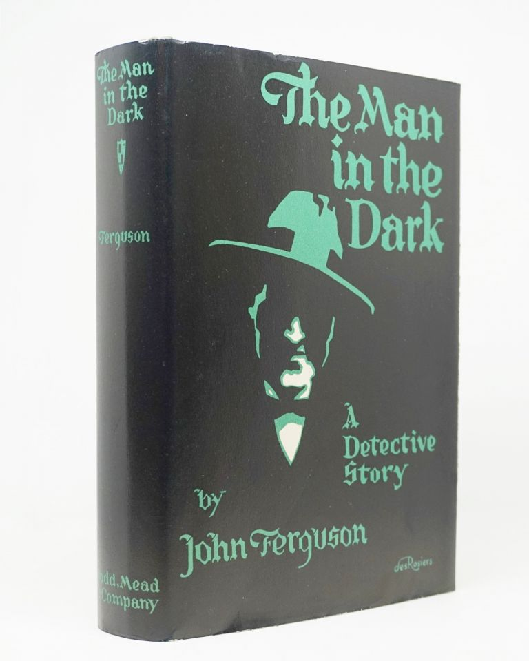 The Man in the Dark. John Ferguson.