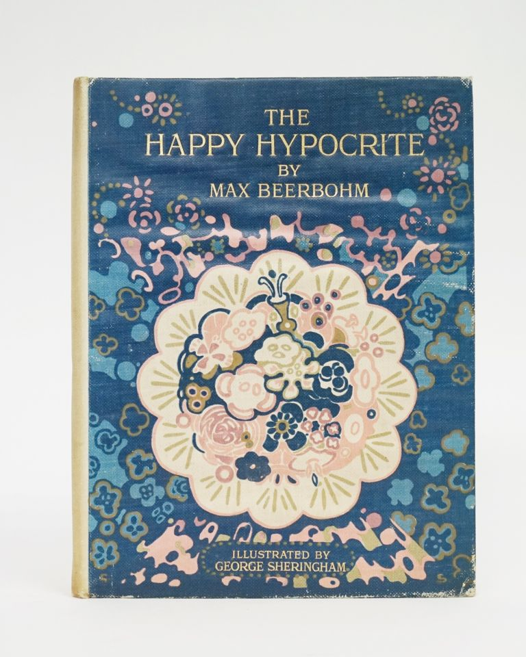 The Happy Hypocrite. Max Beerbohm.