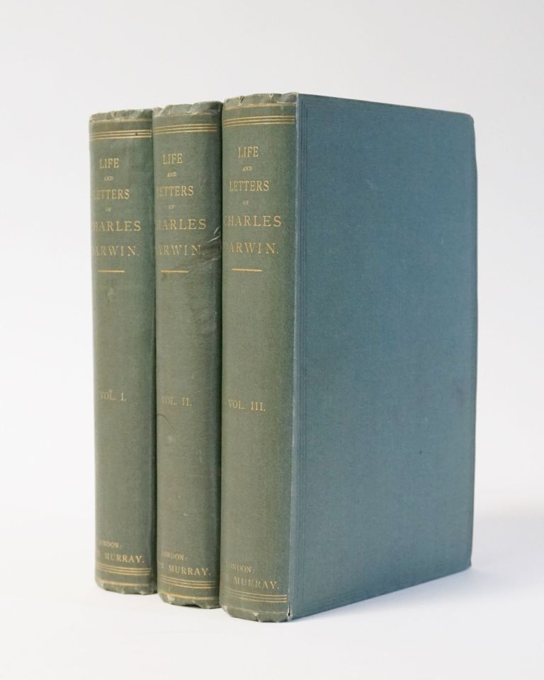 The Life and Letters of Charles Darwin, including an Autobiographical Chapter. Edited by his Son Francis Darwin. In Three Volumes. Francis Darwin.