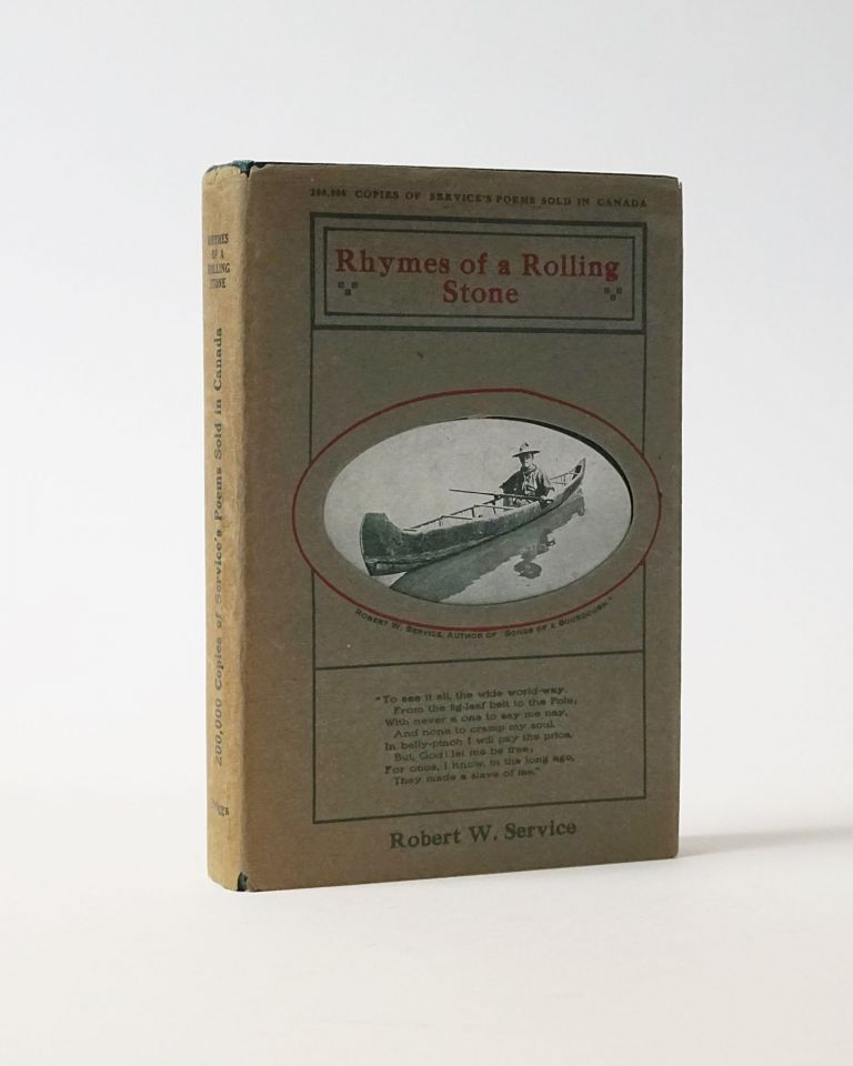 Rhymes of a Rolling Stone (First Illustrated Edition). Robert Service.