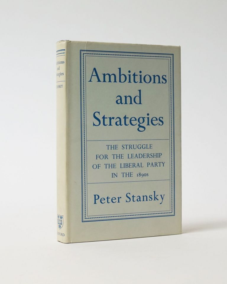 Ambitions and Strategies. Peter Stansky.