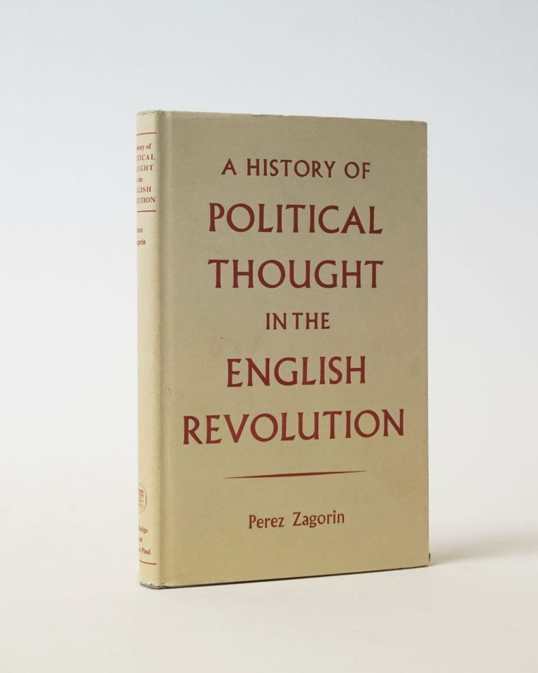 A History of Political Thought in the English Revolution. Perez Zagorin.