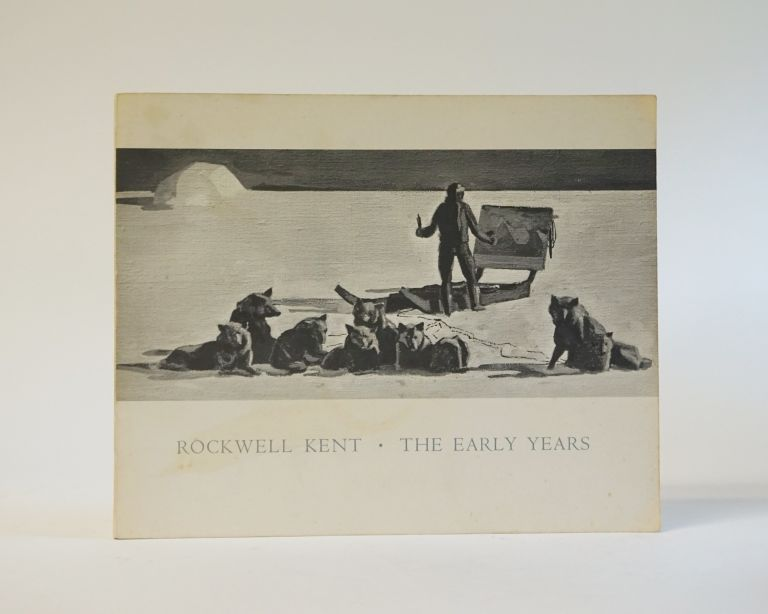 The Early Years. Rockwell Kent.