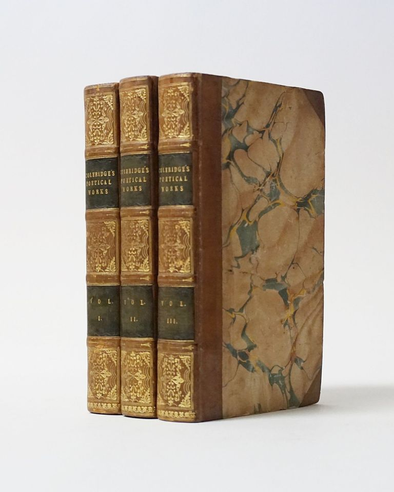 The Poetical Works of S. T. Coleridge, Including the Dramas of Wallenstein, Remorse, and Zapoly. In Three Volumes. Samuel Taylor Coleridge.