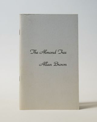 The Almond Tree. Allan Brown
