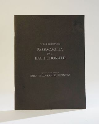 Passacaglia on a Bach Chorale. Dedicated to the Memory of John Fitzgerald Kennedy. Oskar Morawetz