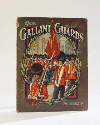 Our Gallant Guards