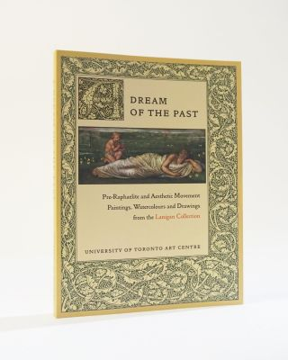 A Dream of the Past: Pre-Raphaelite and aesthetic movement paintings, watercolours, and drawings...
