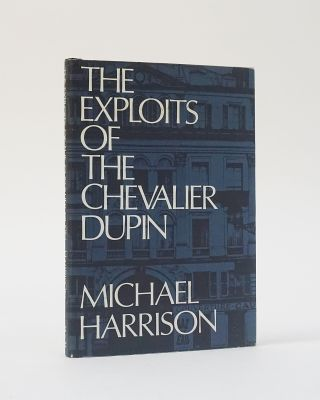 The Exploits of the Chevalier Dupin. Michael Harrison