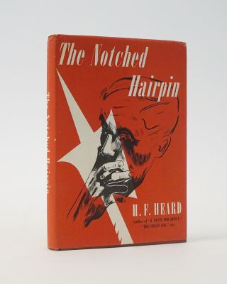 The Notched Hairpin. A Mycroft Mystery. H. F. Heard