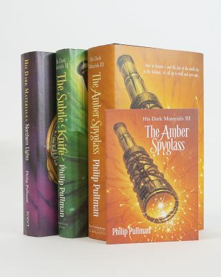 His Dark Materials Trilogy. Northern Lights; The Subtle Knife; The Amber Spyglass. Philip Pullman