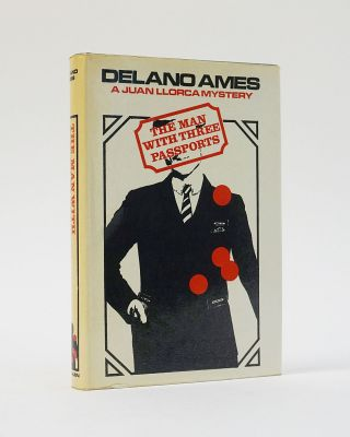 The Man with Three Passports. Delano Ames