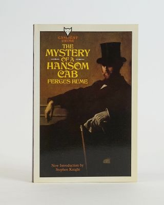 The Mystery of a Hansom Cab (Gaslight Crime). FERGUS HUME