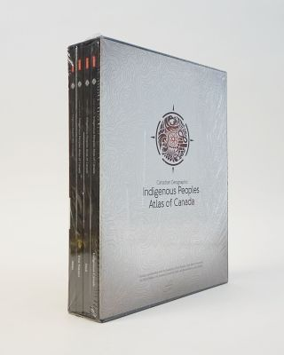 Canadian Geographic Indigenous Peoples Atlas of Canada. Canadian Geographic