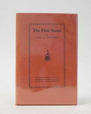The First Score: An Account of the Foundation and Development of the Beaumont Press and Its...