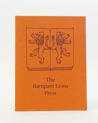 The Rampant Lions Press: a Printing Workshop Through Five Decades. Sebastian Carter, Will Carter