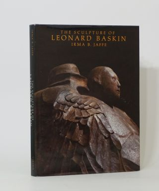 The Sculpture Of Leonard Baskin. Leonard Baskin, Irma B. Jaffe