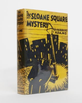 The Sloane Square Mystery. Herbert Adams