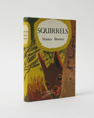 Squirrels (New Naturalist Monograph Series). Monica Shorten