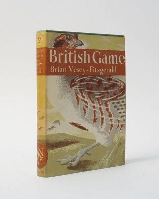 British Game (The New Naturalist). Brian Vesey-Fitzgerald