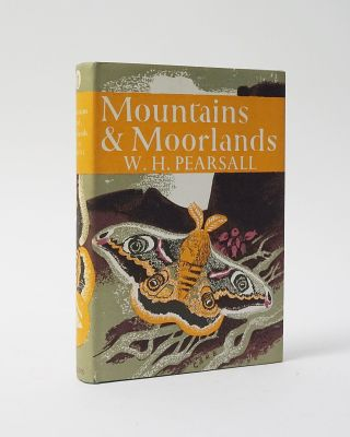 Mountains & Moorlands (The New Naturalist). W. H. Pearsall