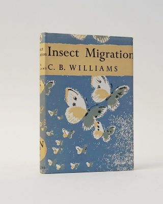 Insect Migration (The New Naturalist). C. B. Williams