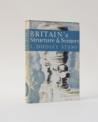 Britain's Structure & Scenery (The New Naturalist). L. Dudley Stamp