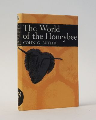 The World of the Honeybee (The New Naturalist). Colin G. Butler