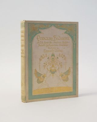 Princess Badoura. A Tale from the Arabian Nights. Retold by Laurence Housman. Laurence Housman