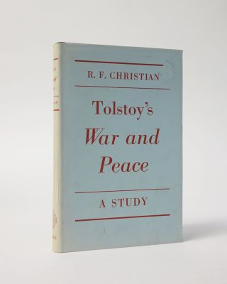 Tolstoy's War and Peace. R. F. Christian
