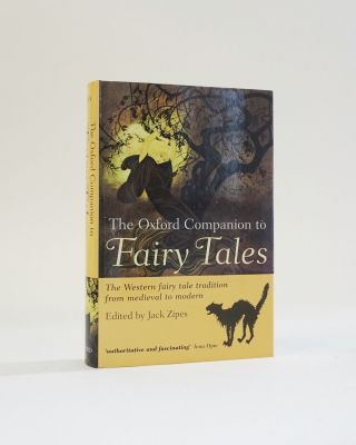 The Oxford Companion to Fairy Tales. The Western fairy tale tradition from medieval to modern....
