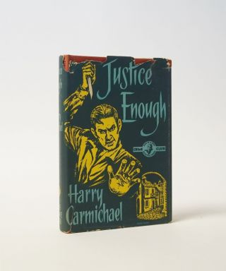 Justice Enough. Harry Carmichael