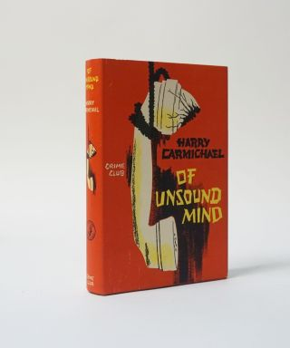 Of Unsound Mind. Harry Carmichael