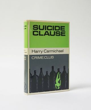 Suicide Clause. Harry Carmichael