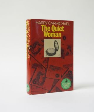 The Quiet Woman. Harry Carmichael