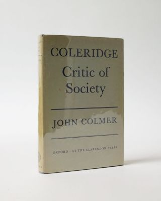 Coleridge. Critic of Society. John Colmer