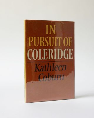 In Pursuit of Coleridge. Kathleen Coburn