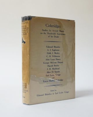 Coleridge. Studies by Several Hands on the Hundredth Anniversary of his Death. Edmund Blunden,...
