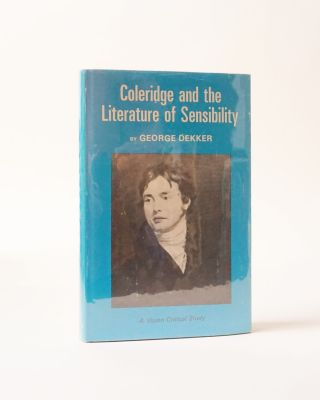 Coleridge and the Literature of Sensibility. George Dekker