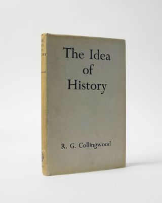 The Idea of History. R. G. Collingwood